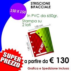 STRISCIONE 150 X 150