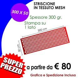 STRISCIONE MESH 300 X 50