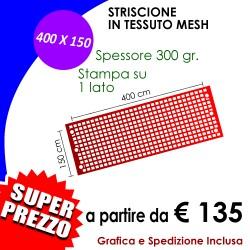 STRISCIONE MESH 400 X 150