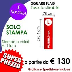 SOLO STAMPA per Square Flag L